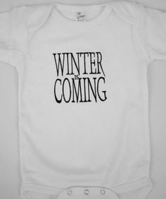 Winter Is Coming Game of Thrones inspired Baby by GigglePoo, $15.00