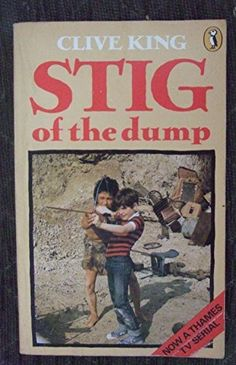 Stig of the Dump (Puffin Books) by Clive King I read this book 44 years ago and It was the first book we were given in Secondary School...