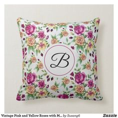 Vintage Pink and Yellow Roses with Monogram Throw Pillow Vintage Floral, Vintage Decor, Vintage Yellow, Floral Tote Bags, Floral Pillows, Custom Pillows, Pattern Art, Floral Prints