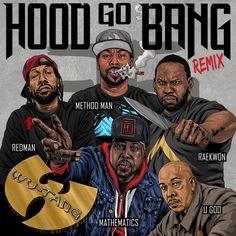 https://www.36chambers.com/blogs/news/hood-go-bang-remix-with-raekwon-and-u-god