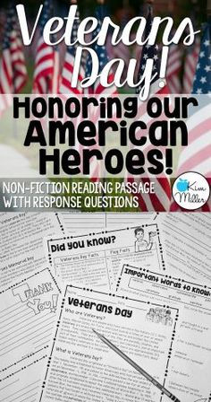 Veterans Day: Honoring Our American Heroes Non-Fiction Reading Passage with Response Questions