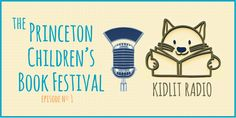Podcast Episode 1: StoryMakers On Location at the Princeton Children's Book Festival.  KidLit TV's Rocco Staino interviews authors, illustrators and other children's literacy experts in this podcast.