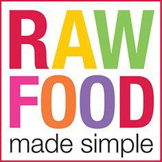 Raw Food Made Simple. Get help from THE RAW FOOD COACH http://www.totalbusinesscart.com/app/?af=1584081 #raw food #super food