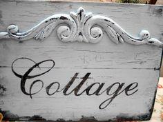 cottage sign...