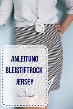 Striped jersey pencil skirt for sewing - ROCK NÄHEN - Jupe Tweed, Sewing Clothes, Diy Clothes, Diy Mode, Striped Jersey, Clothing Hacks, Diy Fashion, Classy Fashion, Fashion Ideas