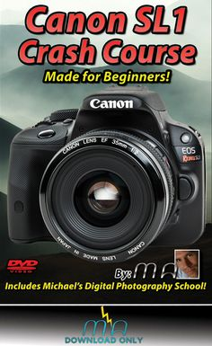 Canon Rebel SL1 Crash Course - Download Only