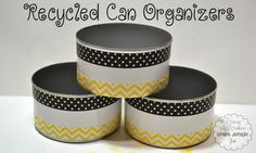 Craft Junkie Too: Recycled Can Organizers diy