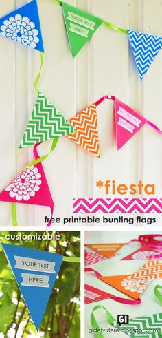 Free printable bunting flags. Customizable pdf - type your own text in one of three designs. Matching invitations, candy boxes and glass/straw flags in the free printable FIESTA party series.