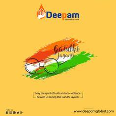 We pledge to continue working hard to realise his dreams and create a better planet. #HappyGandhiJayanti #FatherOfNation #Gandhijayanti2019 #GandhiAt150 #GandhiJayanti #MahatmaGandhi #Gandhiji #2nd_October #DeepamGlobal www.deepamglobal.com Happy Gandhi Jayanti, Spirit Of Truth, Mahatma Gandhi