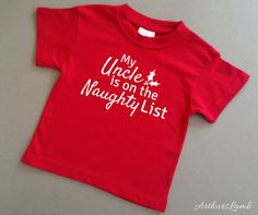 Naughty List Uncle Christmas T Shirt,Uncle Gift,Uncle,Gifts for Him,Family Christmas Gifts,Christmas Gift Ideas,Family Gift,Christmas Shirt