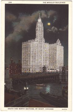 wrigley buildings south and north sections by night, chicago, 1933, world fair.