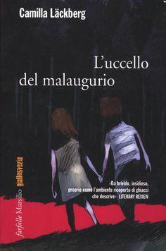Libro L' uccello del malaugurio Camilla Läckberg