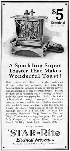 A Sparkling Super Toaster Vintage Labels, Vintage Ads, Vintage Posters, Vintage Antiques, Old Advertisements, Advertising Signs, Cooking Foil, Electric Toaster, Toast Rack