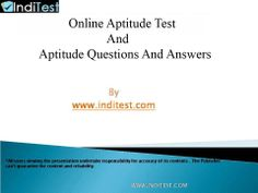 The user can keep him up-to-date regarding any new current affairs in the market and also practice tests for better results.  http://www.inditest.com/onlinetest-aptitude-test.html