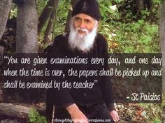 """""""You are given examinations every day, and one day when the time is over the papers shall be picked up and shall be examined by the teacher""""- St Paisios #orthodoxquotes #orthodoxy #christianquotes #stpaisios #stpaisiosquotes #throughthegraceofgod"""