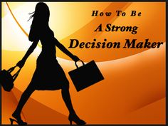 How To Be A Strong Decision Maker As The CEO Of Your Own Life  #decisionmaking  http://www.lorithayer.com/how-to-be-a-strong-decision-maker-as-the-ceo-of-your-own-life/