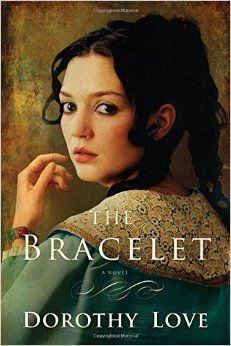 The Bracelet by Dorothy Love | Review at Ladybug Daydreams
