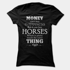 Money Cant Buy Happiness. But It Can Buy Horses, Order HERE ==> https://sunfrog.com/Money-Cant-Buy-Happiness-But-It-Can-Buy-Horses-Ladies.html?52686, Please tag & share with your friends who would love it , #xmasgifts #christmasgifts #jeepsafari