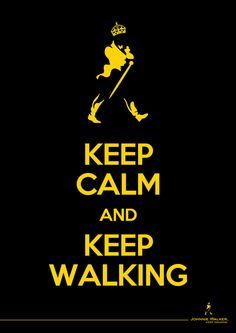 Keep Calm Keep Walking