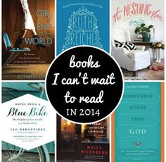 The books I can't wait to read in 2014. via @Modern Mrs Darcy (Anne Bogel)