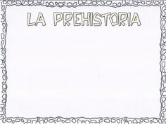 Prehistoria by Miren Pardo via slideshare Papel Scrapbook, Science, Prehistory, Arabic Calligraphy, Math Equations, Album, Ancient Civilizations, Ancient History, Step By Step Drawing