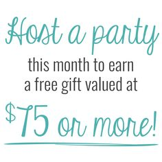 Host a party this month to earn a free gift valued at $75 or more! OR for every $35 you spend, get one of five totes for HALF OFF! Ask me how!
