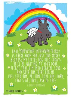 Have you a dog in heaven, Lord? by BonniePortraits Dog Heaven Quotes, Dog In Heaven, Animal Quotes, Dog Quotes, Animal Line Drawings, Happy Birthday In Heaven, Pet Loss Grief, Harley D, Dog Died