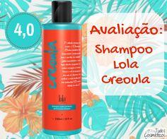 Avaliação do Shampoo Lola Creoula Cachos Perfeitos