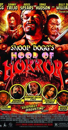 Directed by Stacy Title.  With Snoop Dogg, Daniella Alonso, Anson Mount, Hawthorne James. A hip hop horror anthology of three tales of terror told by the Hound of Hell that revolve around the residents of an inner-city neighborhood whose actions determine where they will go in the afterlife.