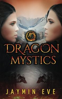 Dragon Mystics: Supernatural Prison #2 ( - Dragon Mystics: Supernatural Prison #2 (Volume 2) by Jaymin Eve Book Two In Bestsel...  #JayminEve #NewAdult&College