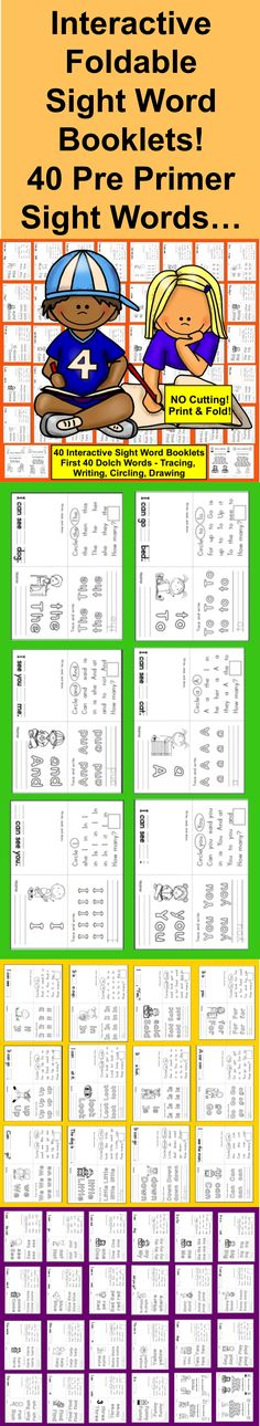 $ Sight Words Booklets: Interactive & Foldable Sight Words Booklets ★ PRE-PRIMER Level First 40 Dolch Sight Words (I just posted a set of PRIMER level with 52 more booklets.) ★ Trace, Write & More... ★ Print and Go! (Landscape) Save Ink – Black and White ★ No Cutting!! ★ Just fold twice, and each sheet becomes a 4 page sight words booklet focused on one of the first 40 Dolch sight words (Pre-Primer).