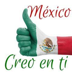 #Mexico creo en ti... #Citas #Frases @Candidman