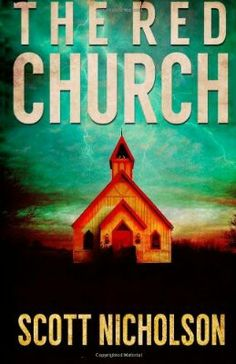 2002 Nominee for Best First Novel: The Red Church ~~ Scott Nicholson ~~