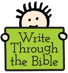 Write Through the Bible. Practice handwriting while reading and memorizing Scripture. More info at ThePelsers.com.