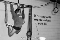 Nothing will work unless you do. #diet #motivation #thinspiration