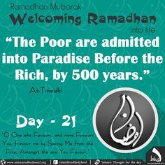 #welcoming #Ramadan #poor #paradise #rich #years #day21 #imbs #Islamic #islam #life #favour #save #tirmidi #hadeeth