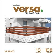 #VersaPlank #WPC #railing provides the perfect #finish to your #balcony.  #easytoinstall  #ecofriendly 10 times better | 100% smarter more details click : http://versaplank.in/