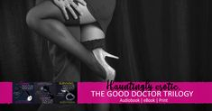 Get the complete Good Doctor Trilogy on #Audible #Erotic #romance http://amp.gs/Cfs7