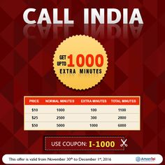 India Calling Offer by Amantel - Use Coupon Code: I-1000 and Get UPTO 1000 Extra Minutes. This offer is valid from November 30th to December 1st, 2016 - http://amantel.com/offers/call-india-30-Nov.html