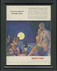 WEBSTER CIGAR AD ~ 1946 Framed Webster Cigar Advertisement ~ So you're going to Bermuda again ~ Edwin Georgi Art ~ Man Cave Decor ~ 1946-71