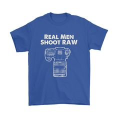 Shoot RAW- T-Shirt, Hoodie. Save 20% with Father's Day discount code