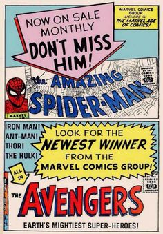 Marvel house ad for Amazing Spider-Man#7 and Avengers#1 in 1963. Marvel's flagship character goes monthly as it goes up in sales and the title that would expand the Marvel Universe begins!