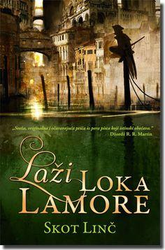 The Lies of Locke Lamora (Gentleman Bastards #1) by Scott Lynch ***Laži Loka Lamore - Skot Linč***