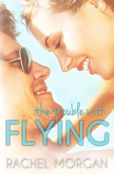 The Trouble with Flying by Rachel Morgan, http://www.amazon.com/dp/B00L8A3BMK/ref=cm_sw_r_pi_dp_ROucub1HCZ0FZ