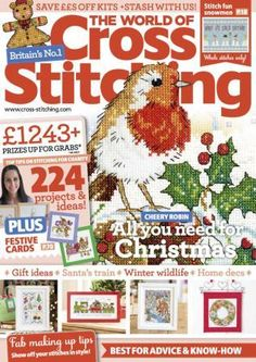 The World of Cross Stitching - just bought my first issue of this magazine.  I love it and will continue to try to buy it each month