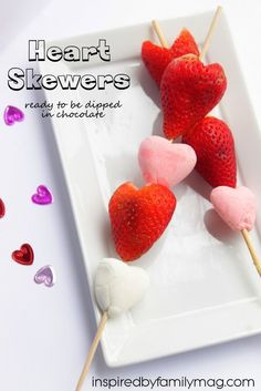 Easy Dessert: Heart Skewers - dip it in chocolate fondue or enjoy as is.  I love that this can be a kid or grown- up Valentine's Day dessert.