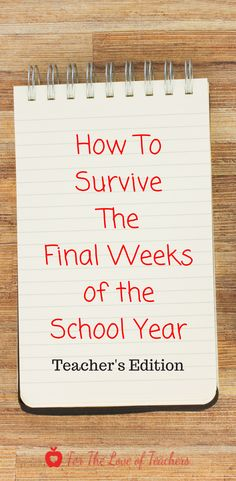 The final weeks of the school year is hard but teachers, you got this! Click on this for how to survive the final weeks of school (blog) at For The Love of Teachers.