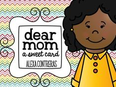 This is a sweet card that your students can decorate and give to their moms {English and Spanish}.  I hope you and your kiddos LOVE it :)