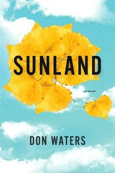 Sunland: A Novel by Don Waters