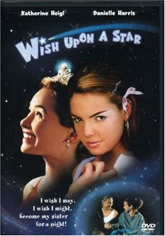 Wish Upon a Star. Anybody else remember this movie, OR realize that Kathrine Heigl was in it?!